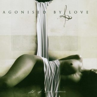 Agonised By Love All of white horizons CD