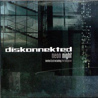 Diskonnekted – Neon night 2CD