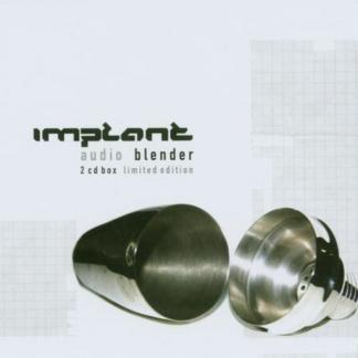 Implant – Audio blender 2CD