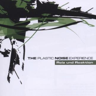 Plastic Noise Experience - Reiz und reaktion CD