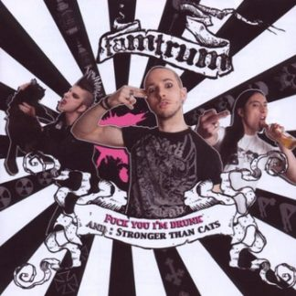 Tamtrum - Fuck You I'm Drunk / Stronger Than Cats CD