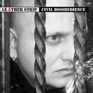 Leaether Strip - Civil disobedience 2CD