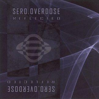 Sero.Overdose - Reflected EPCD