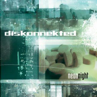 Diskonnekted - Neon night CD