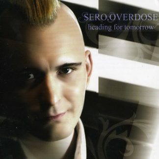 Sero.Overdose - Heading for tomorrow CD