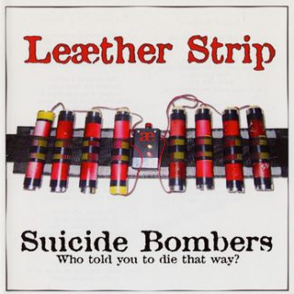 Leaether Strip - Suicide bombers EPCD