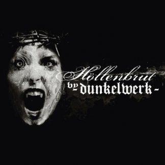 Dunkelwerk - Höllenbrut CD