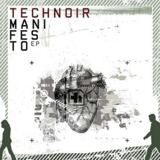 Technoir - Manifesto EPCD