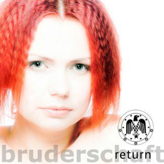 Bruderschaft - Return CD