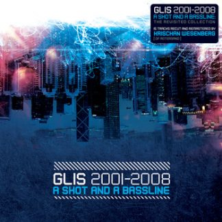 Glis - A shot and a bassline CD