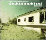 Diskonnekted - Hotel existence 2CD