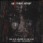 Leaether Strip - The giant minutes to the dawn 2CD/DVD