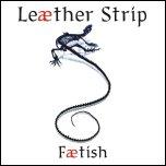 Leaether Strip - Faetish EPCD