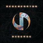 Regenerator - Disease CD