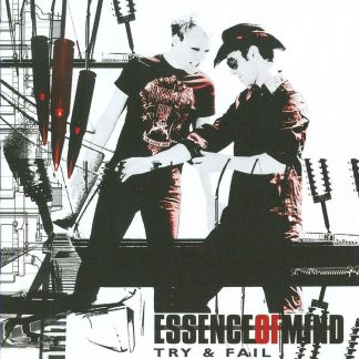 Essence Of Mind Try and fail CD