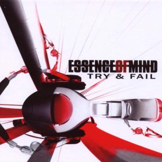 Essence Of Mind Try and fail 2CD