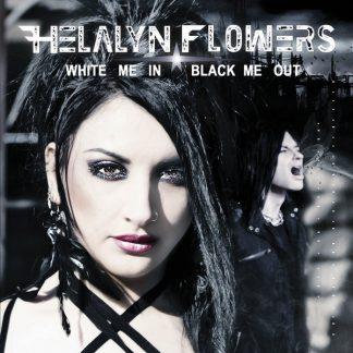 Helalyn Flowers White me in black me out CD
