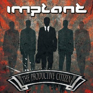Implant The productive citizen CD