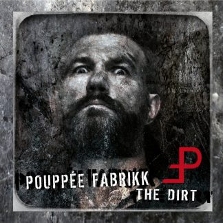 Pouppee Fabrikk The dirt CD
