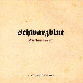 Schwarzblut Maschinenwesen 2CD