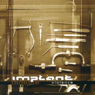 Implant - Violence EPCD