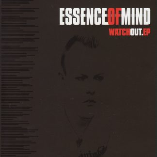 Essence Of Mind - Watch out EPCD
