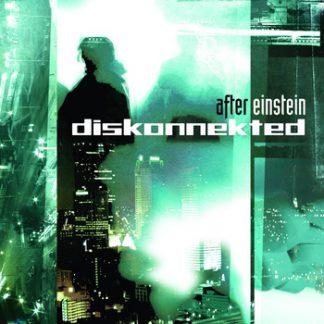 Diskonnekted - After einstein EPCD