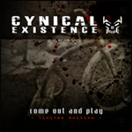 Cynical Existence - Come out and play 2CD