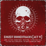 Various Artists - Endzeit bunkertracks [act 6] 4CD