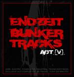 Various Artists - Endzeit bunkertracks [act 5] 4CD