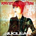 Krystal System - Nuclear CD