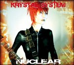 Krystal System - Nuclear 2CD