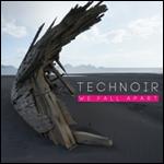 Technoir - We fall apart CD