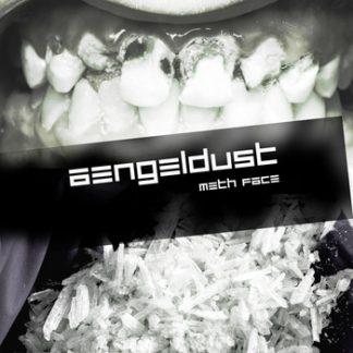 Aengeldust - Meth face EP