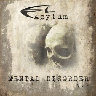 Acylum - Mental disorder v.2 2CD