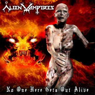 Alien Vampires - No one here gets out alive CD