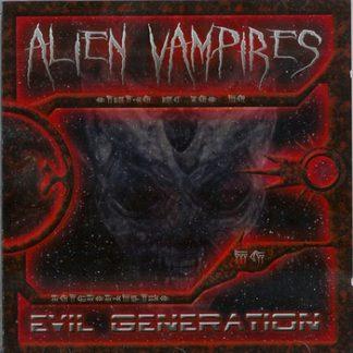 Alien Vampires - Evil generation (Original) CD
