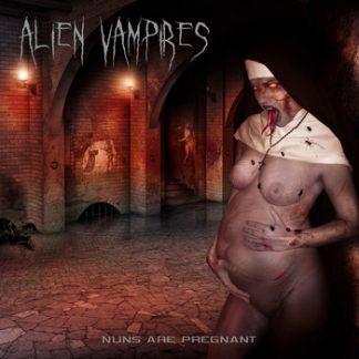 Alien Vampires - Nuns are pregnant EP