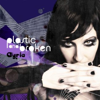 Ayria - Plastic And Broken EP (MP3/FLAC)