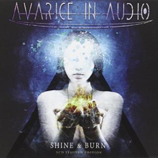 Avarice In Audio Shine & burn 2CD