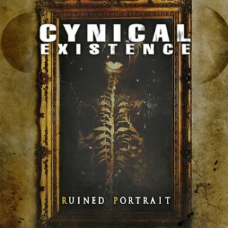 Cynical Existence - Ruined portrait EP