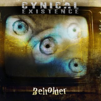 Cynical Existence - Beholder EP