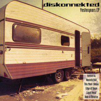 Diskonnekted - Yesteryears - Radio existence EP