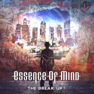 Essence Of Mind - The break up ! CD