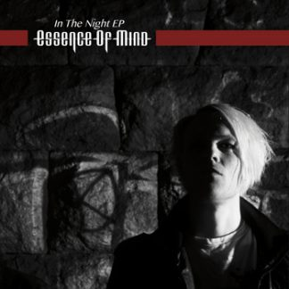 Essence Of Mind - In The Night EP
