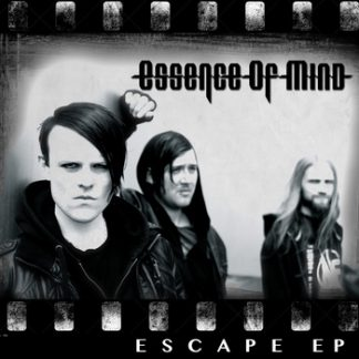 Essence Of Mind - Escape EP