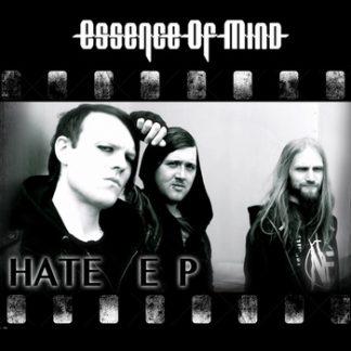 Essence Of Mind - Hate EP