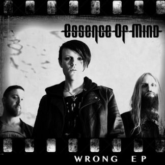 Essence Of Mind - Wrong EP