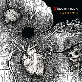 I:Scintilla - Marrow 1 EP