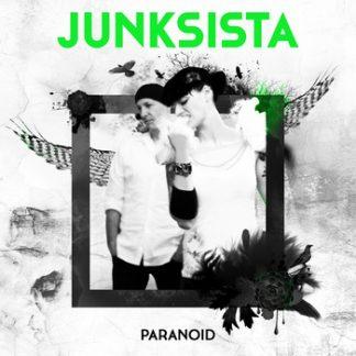 Junksista - Paranoid EP